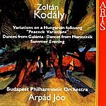 Budapest Philharmonic Orchestra Kodály: Peacock Variations / Dances / Summer Evening