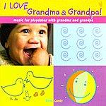 Randy Klein I Love Grandma & Grandpa!