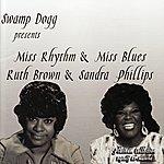 Ruth Brown Miss Rhythym & Miss Blues/Ruth Brown & Sandra Phillips