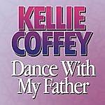 Kellie Coffey Dance With My Father (Single)