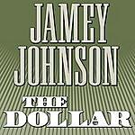 Jamey Johnson The Dollar (Single)