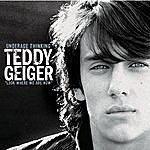 Teddy Geiger Underage Thinking (Look Where We Are Now)