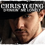 Chris Young Drinkin' Me Lonely (Single)