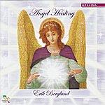 Erik Berglund Angel Healing