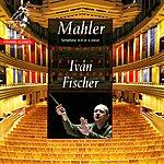 Iván Fischer Mahler: Symphony No. 6 In A-Minor