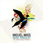 Miguel Migs More Things EP (The Unreleased Mixes)