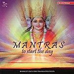 Ravindra Sathe Mantras To Start The Day