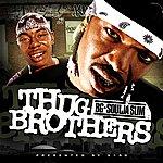 Soulja Slim Thug Brothers