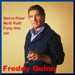Freddy Quinn Dance Floor Multi Kulti Party Mit Freddy Quinn