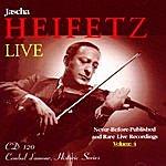 Jascha Heifetz Jascha Heifetz Live: Never-Before-Published Rare Live Recordings, Volume 4