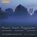 Harry Christophers Music From Magdalen