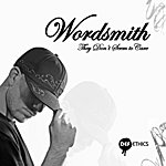 Wordsmith They Don't Seem To Care EP