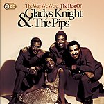 Gladys Knight & The Pips The Way We Were: The Best Of Gladys Knight & The Pips