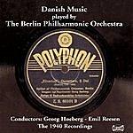 Berlin Philharmonic Orchestra Danish Music played by The Berlin Philharmonic Orchestra