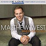 Matthew West When I Say I Do