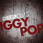 Iggy Pop Deep Cuts