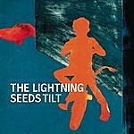 The Lightning Seeds Tilt