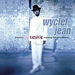 Wyclef Jean Wyclef Jean Presents: The Carnival (Feat. Refugee Allstars)