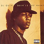 DJ Quik Quik Is The Name (Parental Advisory)