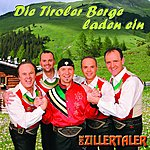 Die Zillertaler Die Tiroler Berge Laden Ein