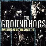 The Groundhogs Swedish Radio Masters '76