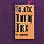 Mia Doi Todd Morning Music (with Andres Renteria)