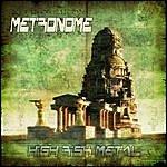 Metronome High Risk Metal