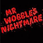 Kid606 Mr. Wobble's Nightmare EP