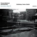 Thomas Zehetmair Verklärte Nacht - Schönberg, Veress, Bartók