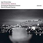 Dennis Russell Davies Igor Stravinsky: Orchestral Works