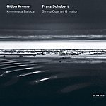 Gidon Kremer Franz Schubert: String Quartet G Major