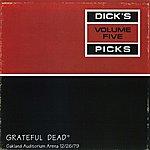 Grateful Dead Dick's Picks, Vol.5: Oakland Auditorium Arena, 12/26/79