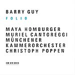 Maya Homburger Barry Guy: Folio