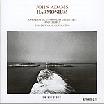 San Francisco Symphony Orchestra John Adams: Harmonium