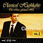 José Carreras Classical Highlights - The Most Famous Hits