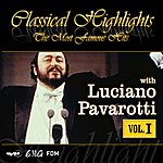Luciano Pavarotti Classical Highlights - The Most Famous Hits