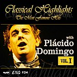 Plácido Domingo Classical Highlights - The Most Famous Hits
