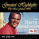 Harry Belafonte Classical Highlights - The Most Famous Hits