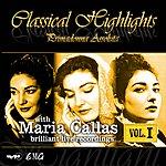 Maria Callas Classical Highlights - Primadonna Assoluta