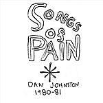 Daniel Johnston Songs Of Pain