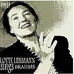 Lotte Lehmann Lotte Lehmann Sings Brahms