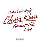 Chaka Khan One Classic Night - Greatest Hits Live