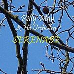Billy May & His Orchestra Serenade