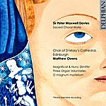 Matthew Owens Sir Peter Maxwell Davies: Sacred Choral Works