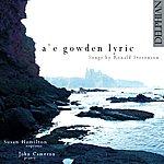 John Cameron A'e Gowden Lyric
