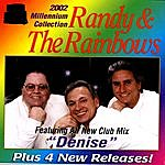 Randy & The Rainbows 2002 Millennium Collection