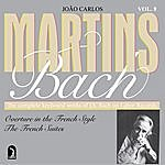 João Carlos Martins The French Suites; Overture in the French Style