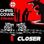 Chris Cowie Closer (Feat. Rai)