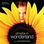 Christophe Beck Phoebe In Wonderland