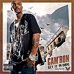 Cam'ron Get It In Ohio (Parental Advisory)(Single)
